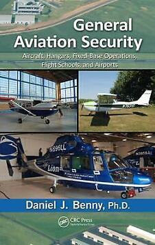 General Aviation Security Aircraft, Hangers, 9781466510876