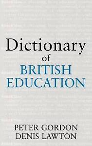 Dictionary of British Education (Woburn Education Series)-ExLibrary