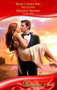 Dantes-Stolen-Wife-Forgotten-Marriage-Mills-Boon-Desire-Leclaire-Roe-Used