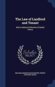 NEW The Law of Landlord and Tenant: With a Copious Collection of Useful Forms