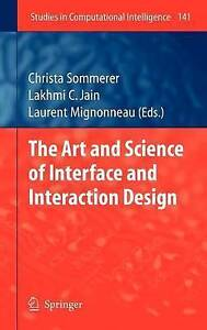 Art and Science of Interface and Interaction Design: v. 1, Christa Sommerer