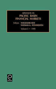 Advances in Pacific Basin Financial Markets, Volume 5 (Advances in Pacific Basin