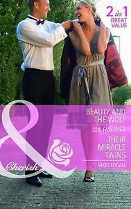 Beauty And The Wolf: Beauty and the Wolf / Their Miracle Twins (The Hunt for Cin