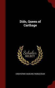NEW Dido, Queen of Carthage by Thomas Nash Christopher Marlowe