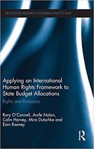 Applying an International Human Rights Framework to State Budget Allocations Rights and Resources