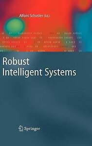 NEW Robust Intelligent Systems