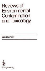 Reviews of Environmental Contamination and Toxicology: Continuation of...
