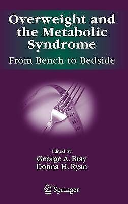 Overweight and the Metabolic Syndrome:: From Ben, , Good