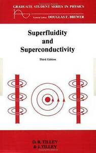 Superfluidity and Superconductivity (Graduate Student Series in-ExLibrary