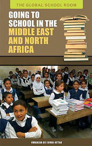 Going to School in the Middle East and North Africa, Kwabena Dei Ofori-Attah