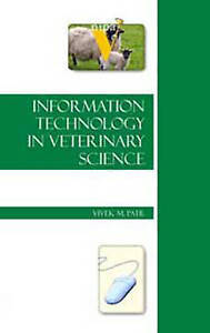 Information Technology in Veterinary Science by Patil, Vivek -Hcover
