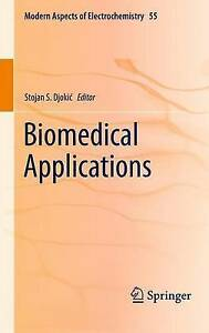 Biomedical Applications (Modern Aspects of Electrochemistry) by