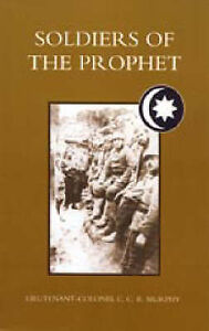 Soldiers of the Prophet by C.C.R. Murphy (Paperback, 2005)