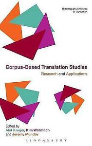 Corpus-Based Translation Studies: Research and Applications (Continuum Advances