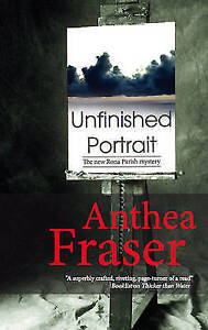 """""""VERY GOOD"""" Fraser, Anthea, Unfinished Portrait (Rona Parish Mysteries), Book"""