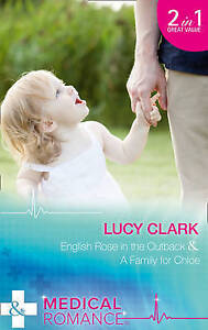 """""""AS NEW"""" English Rose In The Outback: English Rose in the Outback / A Family for"""