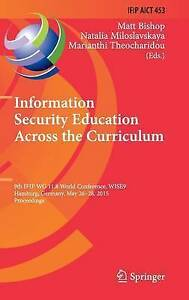 USED (LN) Information Security Education Across the Curriculum: 9th IFIP WG 11.8