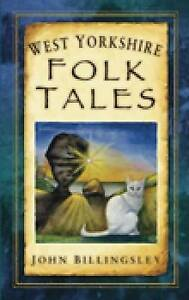 Billingsley-West Yorkshire Folk Tales  BOOK NEW