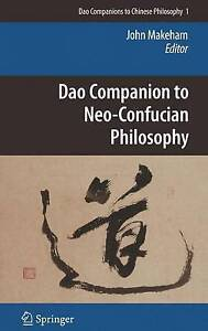 Dao Companion to Neo-Confucian Philosophy (Dao Companions to Chinese Philosophy)