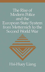 The Rise of Modern Police and the European State System from-ExLibrary