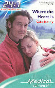 Where the Heart Is (Medical Romance), Hardy, Kate, 0263843238, Good Book
