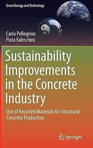 Sustainability Improvements in the Concrete Industry 2016, Carlo Pellegrino