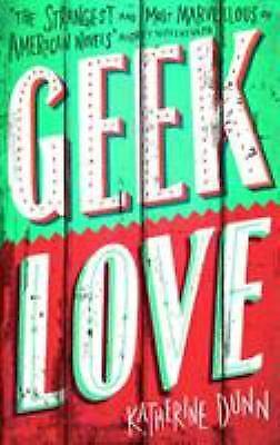 Geek Love (Abacus Books) by Dunn, Katherine