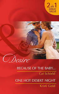 Because of the Baby...: Because of the Baby... / One Hot Desert Night (Mills & B