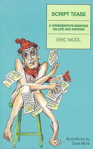 Script Tease, Eric Nicol