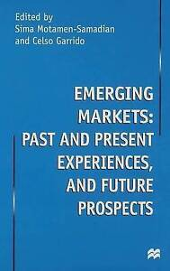Emerging Markets, Past and Present Experiences, and Future Prospects, Very Good,