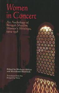 Women in Concert An Anthology of Bengali Muslim Women - LAUNCESTON, Cornwall, United Kingdom - Women in Concert An Anthology of Bengali Muslim Women - LAUNCESTON, Cornwall, United Kingdom