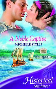 A Noble Captive  by Michelle Styles    Historical Paperbback
