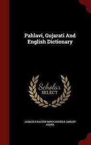 NEW Pahlavi, Gujarati And English Dictionary, Volume III