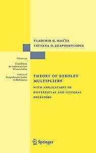 Theory of Sobolev Multipliers: With Applications, Shaposhnikova, Tatyana O., Maz