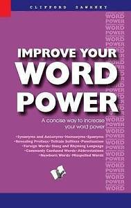 Improve Your Word Power by Sawhney, Clifford -Paperback