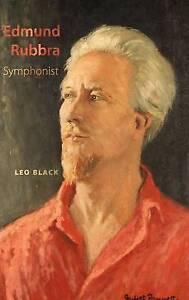 Edmund Rubbra: Symphonist, Black, Leo, Good Book