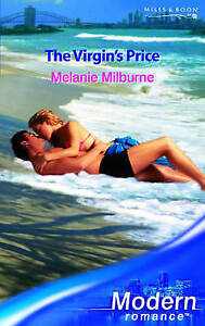 The Virgin's Price by Melanie Milburne Paperback 2006 Mills & Boon Modern Romanc