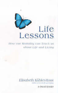 Life Lessons: How Our Morality Can Teach Us About Life and Living-ExLibrary