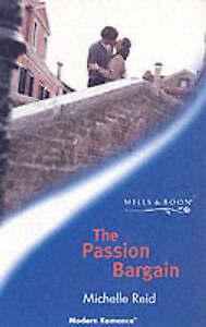 """VERY GOOD"" The Passion Bargain (Modern Romance), Reid, Michelle, Book"