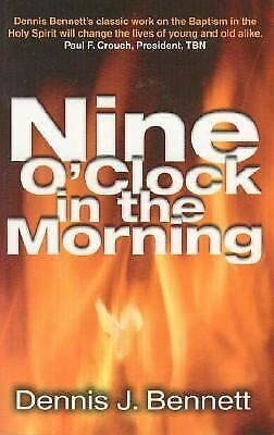 Nine O'Clock in the Morning : An Episcopal Priest Discovers the Holy Spirit