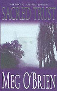 Sacred Trust by Meg O'Brien (Paperback, 2001)