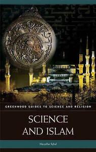 Science and Islam, Dr. Muzaffar Iqbal