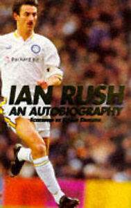 Ian-Rush-An-Autobiography-Gorman-Ken-Rush-Ian-Good-0091854067