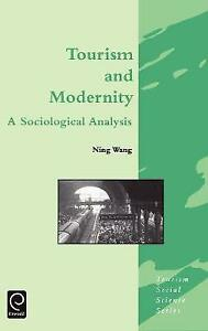 Tourism and Modernity (Tourism Social Science Series)-ExLibrary