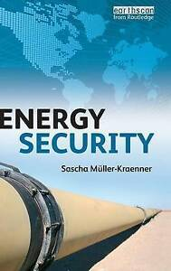 Energy Security by Sascha Muller-Kraenner (Hardback, 2008)