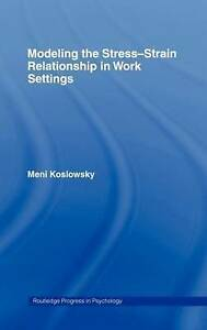Modelling the Stress-Strain Relationship in Work Settings (Routledge-ExLibrary