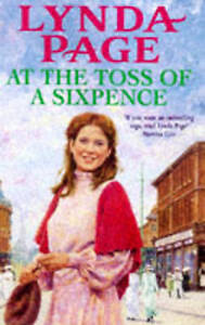 At the Toss of a Sixpence: A heart-warming saga of triumph in the face of advers