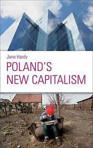 Poland's New Capitalism, Hardy, Jane, New Book