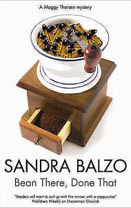 Balzo, Sandra, Bean There, Done That (Maggy Thorsen Mysteries), Very Good Book