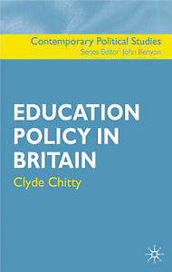 Education Policy in Britain by Clyde Chitty (Paperback, 2004)